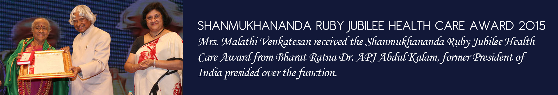 SHANMUKHANANDA RUBY JUBILEE HEALTH CARE AWARD 2015