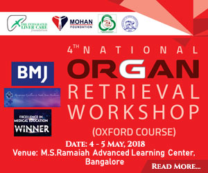 4th National Organ Retrieval Workshop (Oxford Course) from 4th – 5th May 2018 at M.S.Ramaiah Advanced Learning Center, Bangalore