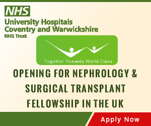 Opening for Nephrology &  Surgical Transplant Fellowship in the UK