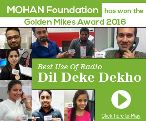 MOHAN Foundation has won the Golden Mikes Award 2016